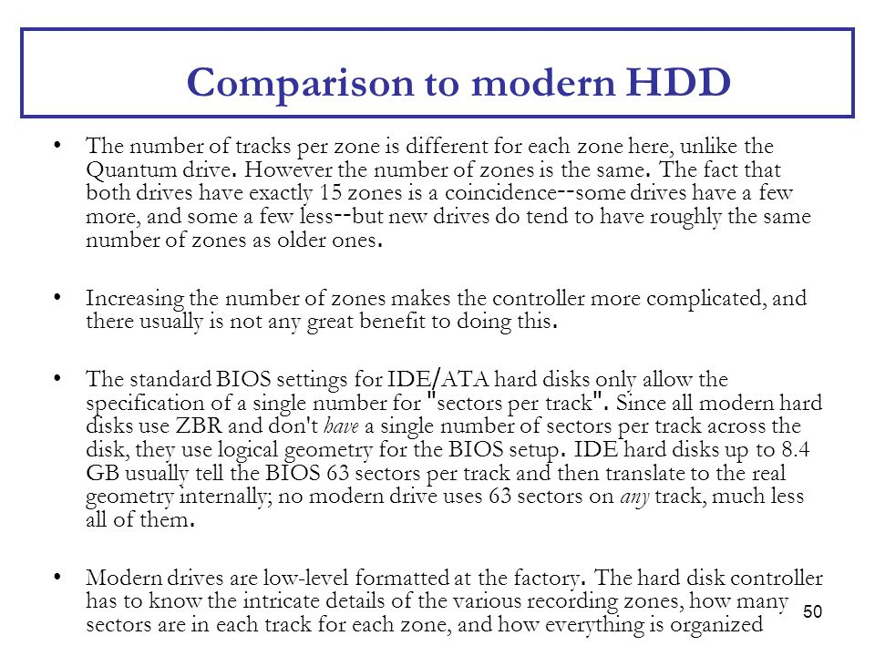 Comparison to modern HDD