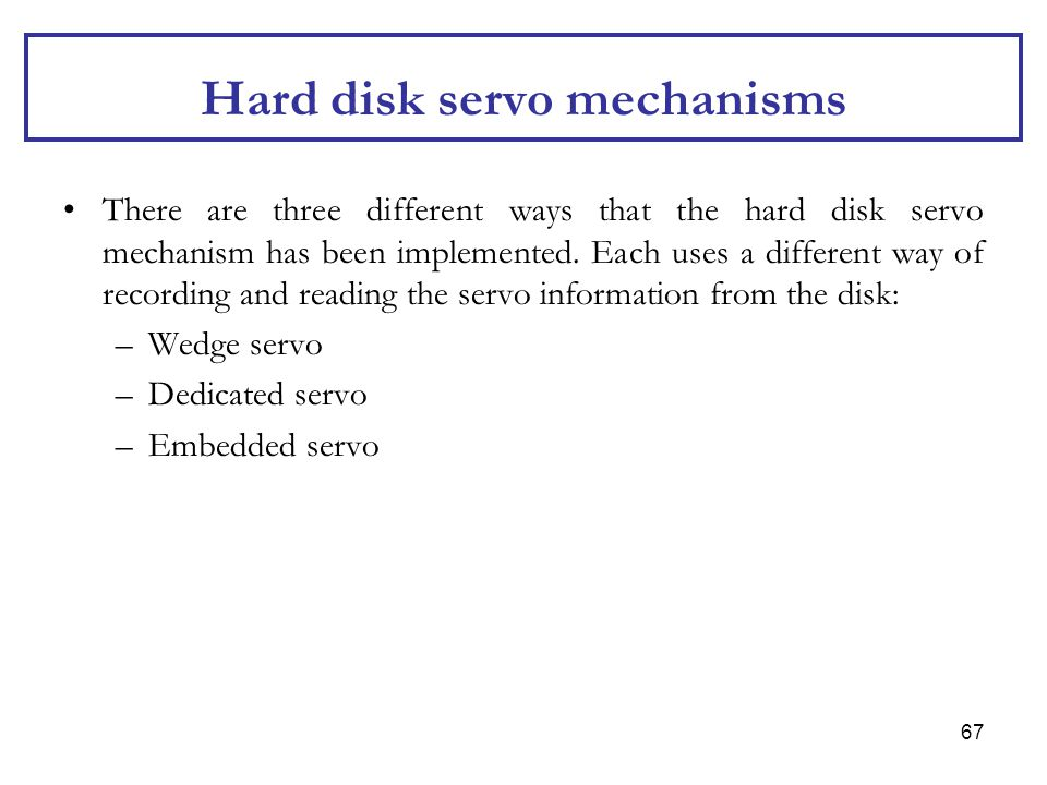 Hard disk servo mechanisms