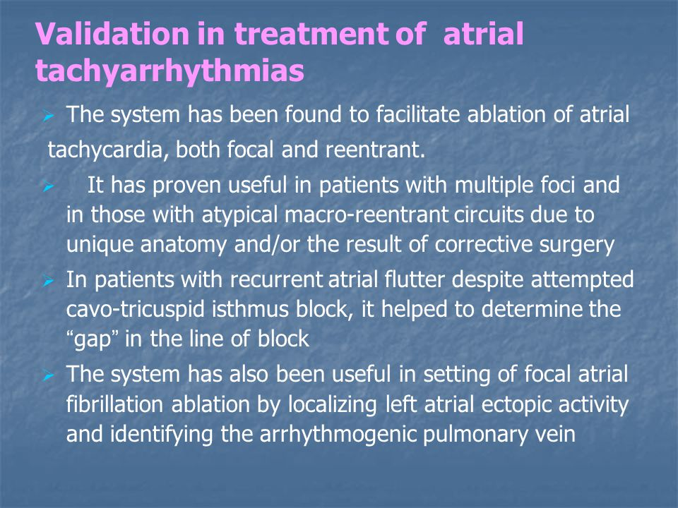 Validation in treatment of atrial tachyarrhythmias