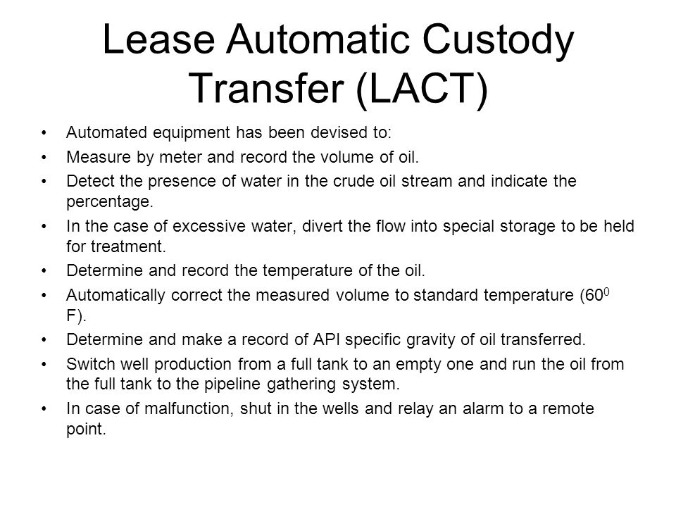 Lease Automatic Custody Transfer (LACT)
