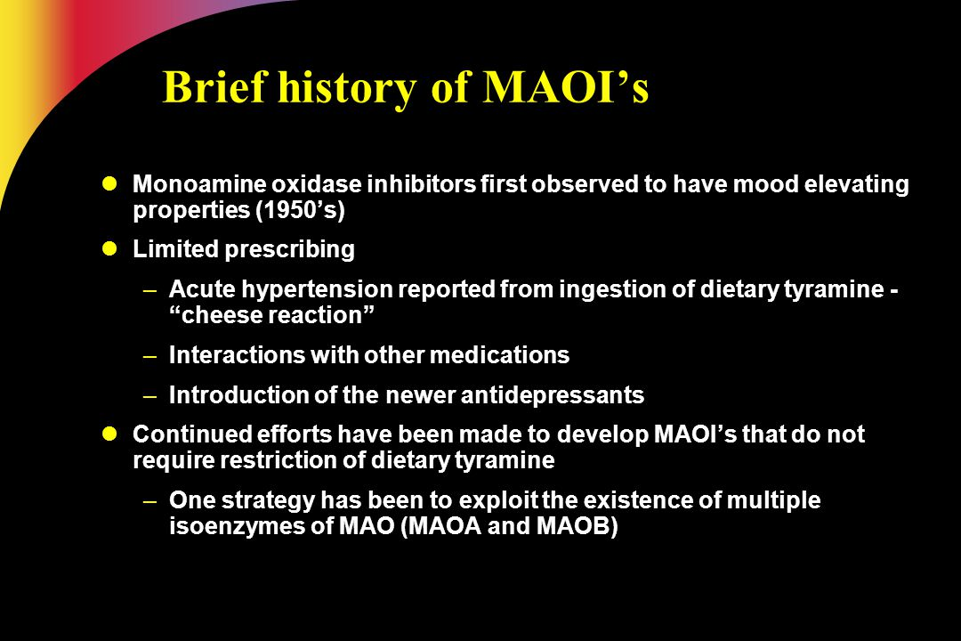 Brief history of MAOI's