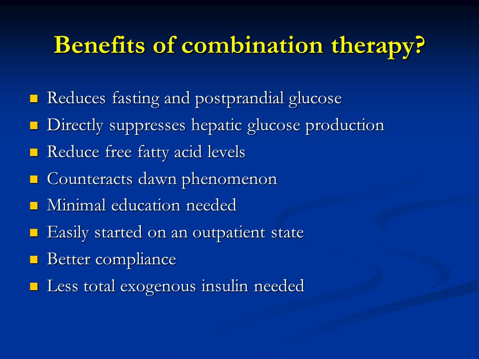 Benefits of combination therapy
