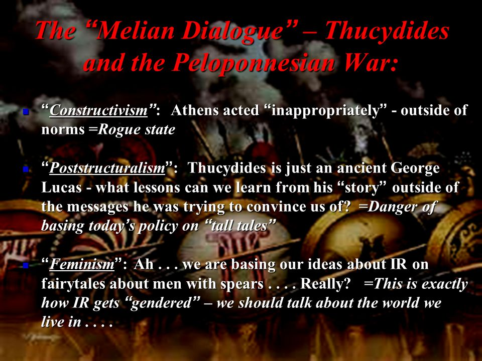 The Melian Dialogue – Thucydides and the Peloponnesian War: