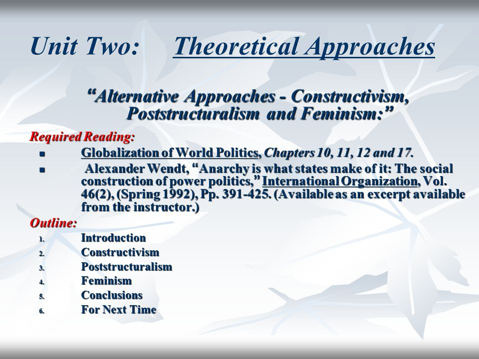 Unit Two: Theoretical Approaches