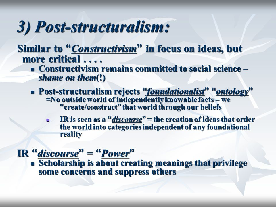 3) Post-structuralism:
