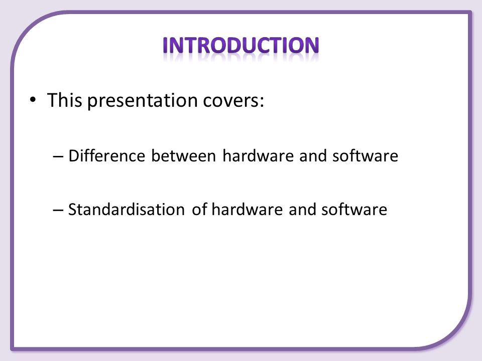 Introduction This presentation covers: