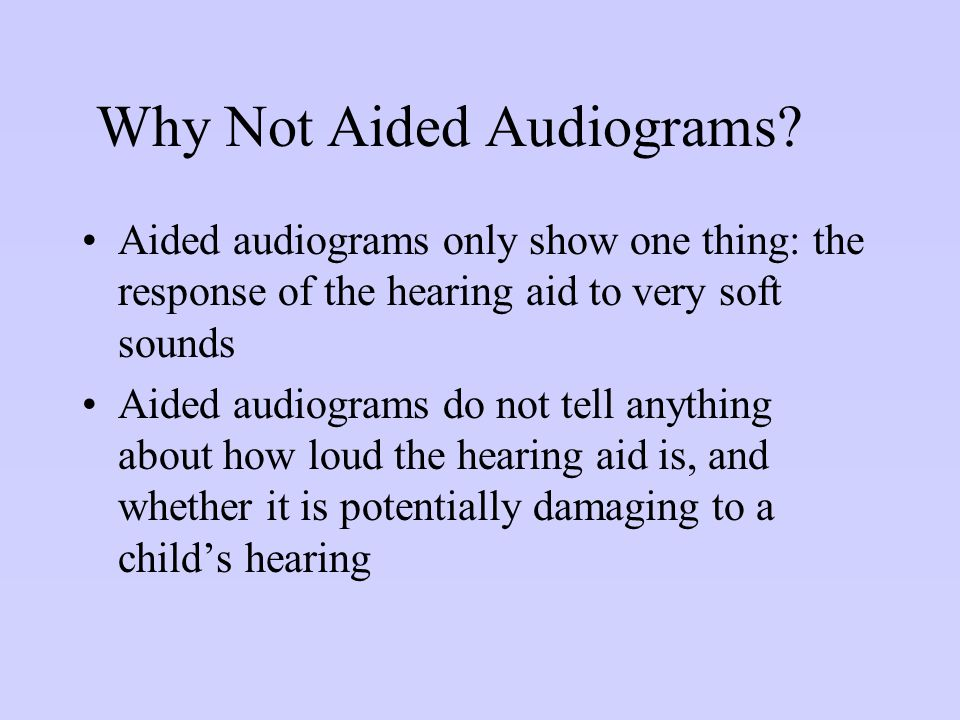 Why Not Aided Audiograms