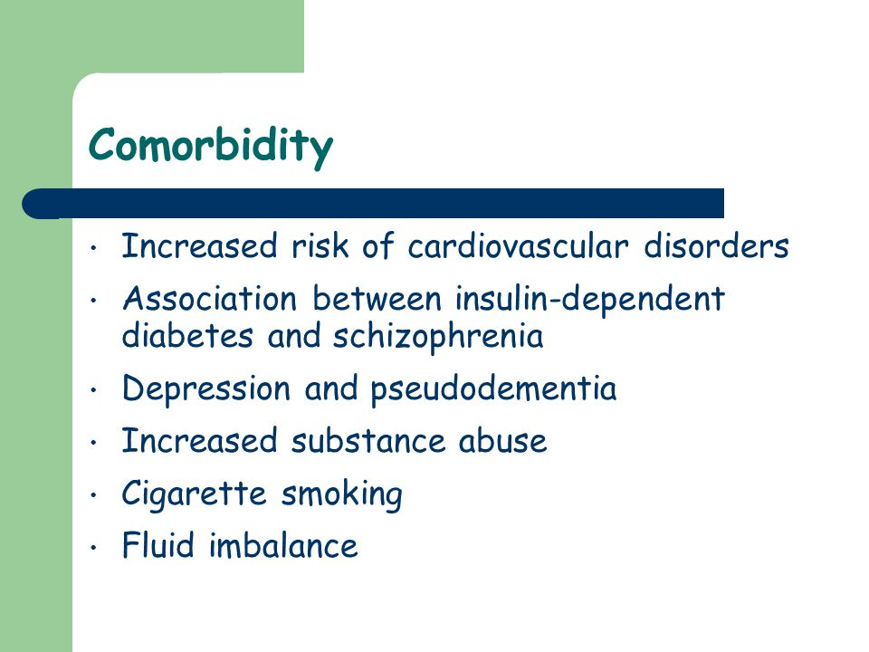 Comorbidity Increased risk of cardiovascular disorders