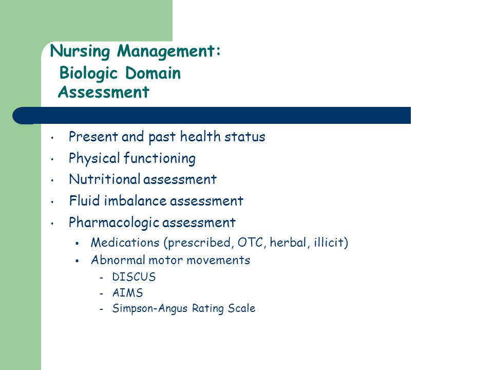 Nursing Management: Biologic Domain Assessment