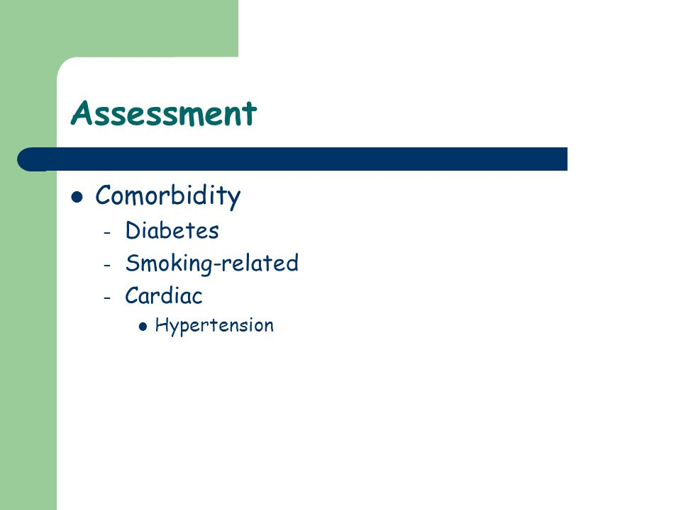 Assessment Comorbidity Diabetes Smoking-related Cardiac Hypertension
