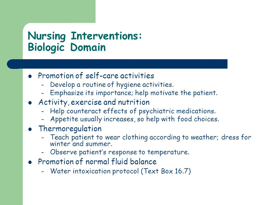 Nursing Interventions: Biologic Domain