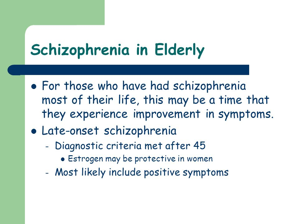 Schizophrenia in Elderly