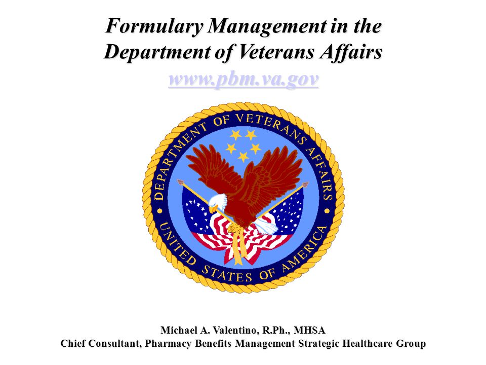 Formulary Management in the Department of Veterans Affairs