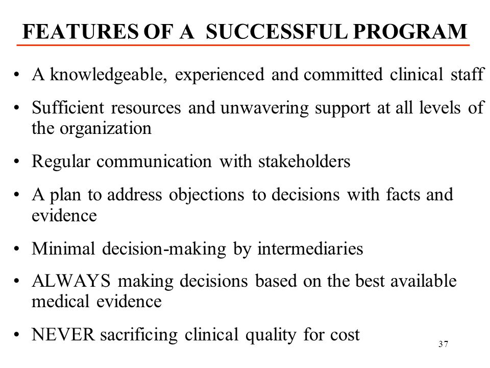 FEATURES OF A SUCCESSFUL PROGRAM