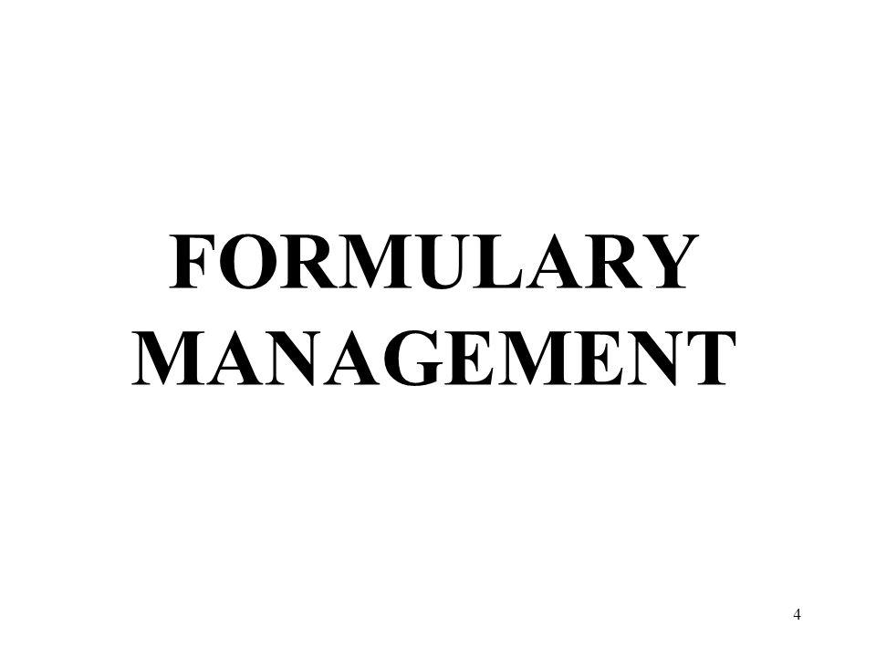 FORMULARY MANAGEMENT