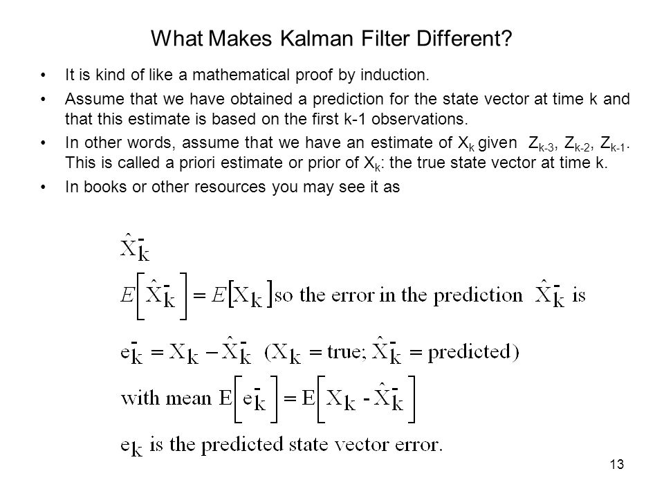 What Makes Kalman Filter Different
