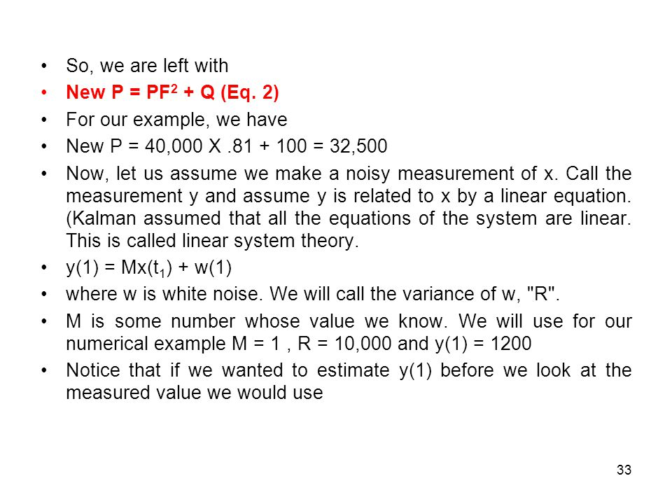So, we are left with New P = PF2 + Q (Eq. 2) For our example, we have. New P = 40,000 X .81 + 100 = 32,500.