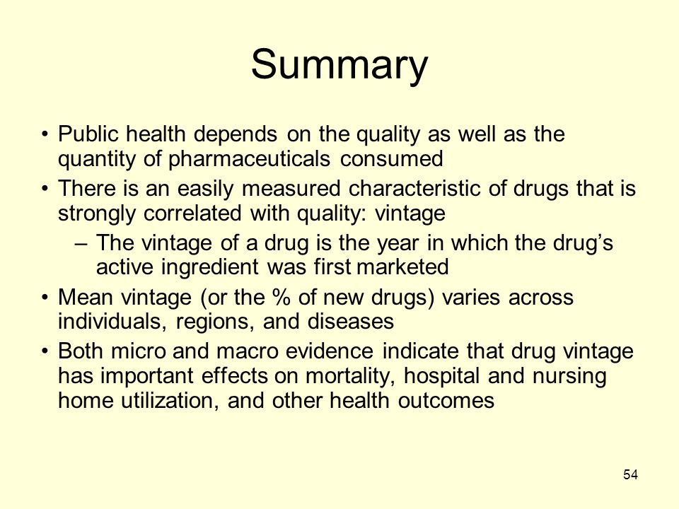 Summary Public health depends on the quality as well as the quantity of pharmaceuticals consumed.