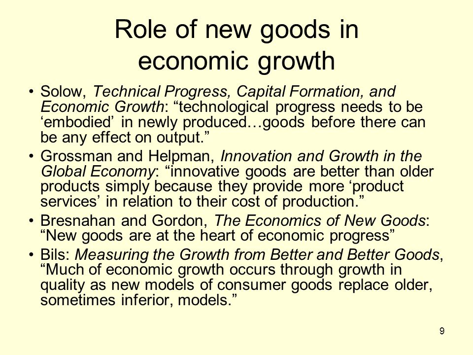 Role of new goods in economic growth