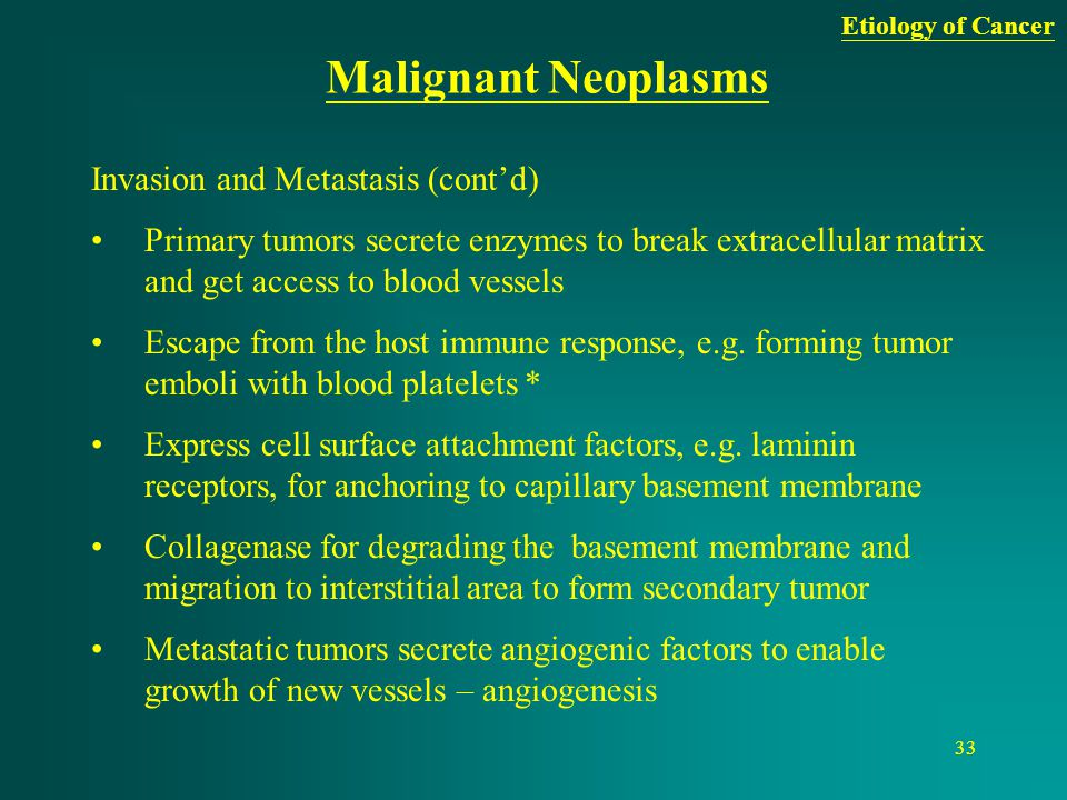 Malignant Neoplasms Invasion and Metastasis (cont'd)