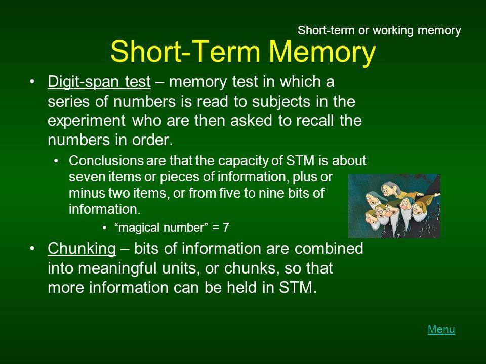Short-Term Memory Short-term or working memory.