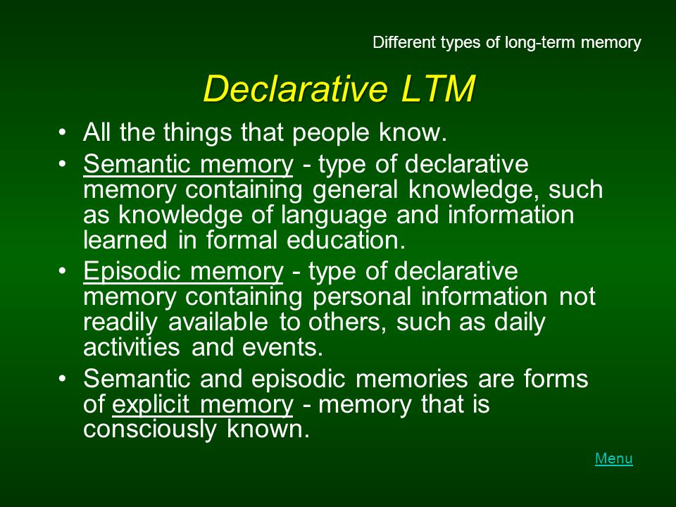 Declarative LTM All the things that people know.