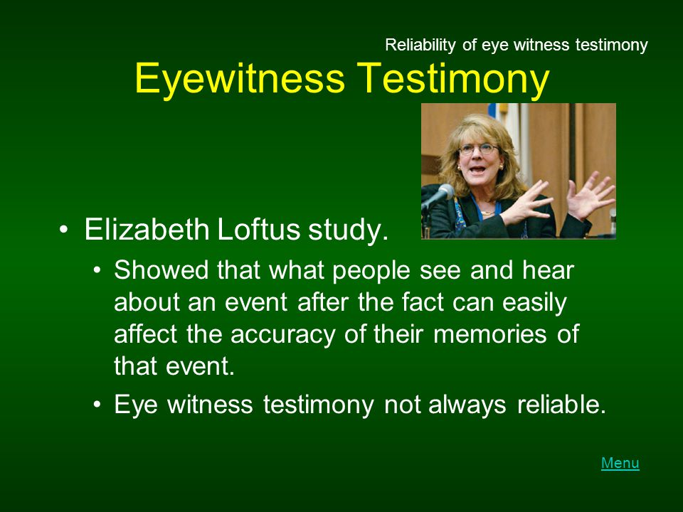 reliability of eyewitness testimony essay Eyewitness testimony can make a deep impression on a jury, which is often  exclusively assigned the role of sorting out credibility issues and making  judgments.