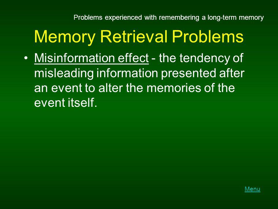 Memory Retrieval Problems