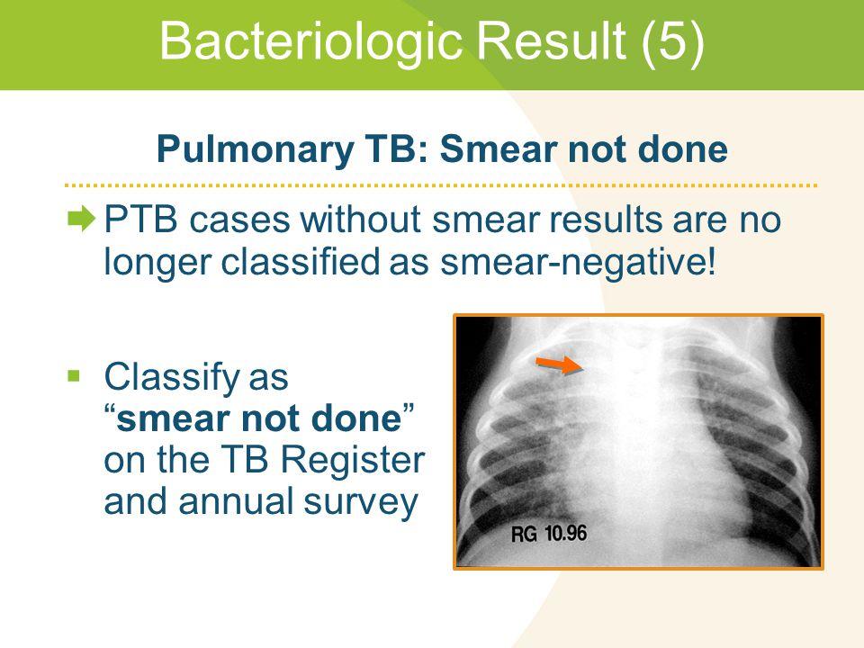 Bacteriologic Result (5)