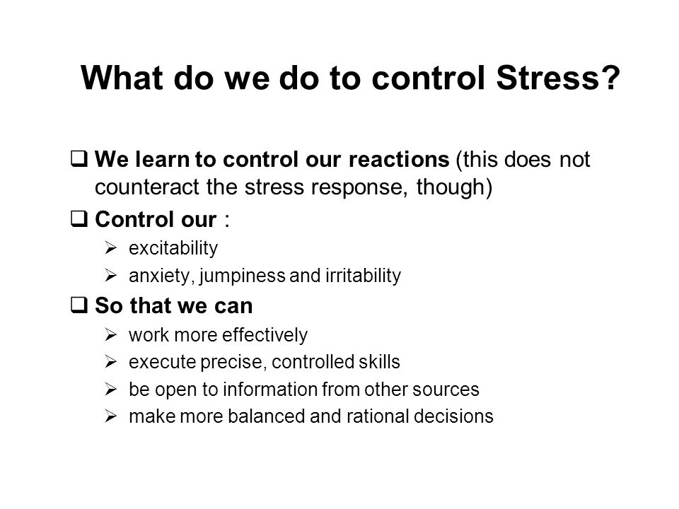 What do we do to control Stress