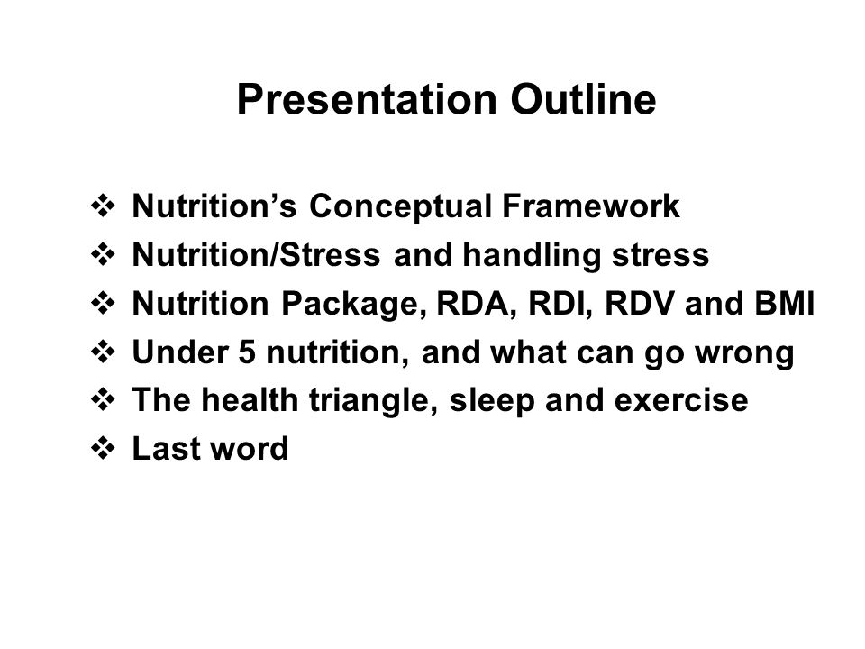 Presentation Outline Nutrition's Conceptual Framework