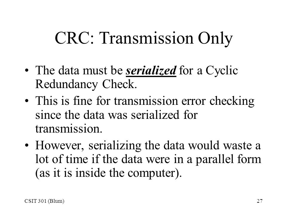 CRC: Transmission Only
