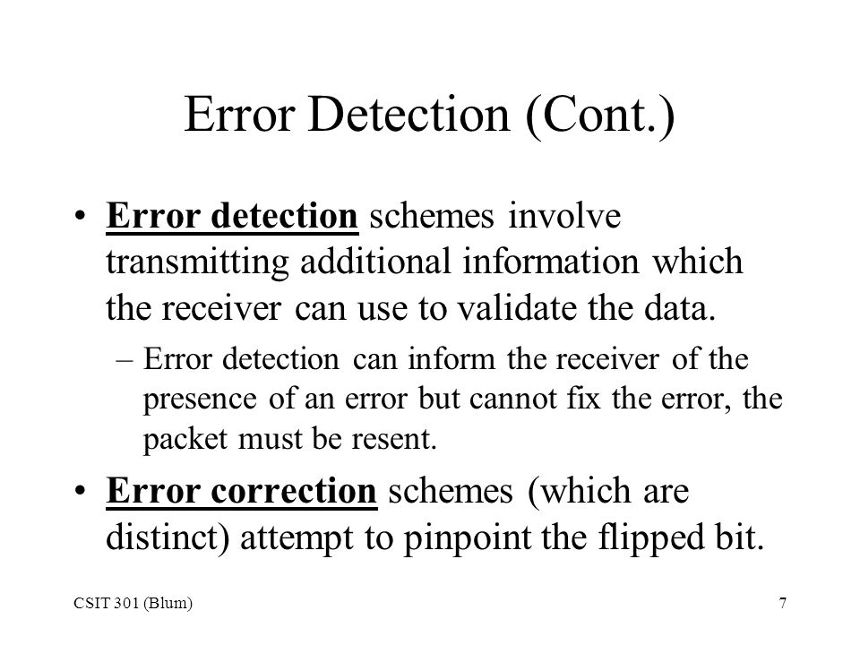 Error Detection (Cont.)