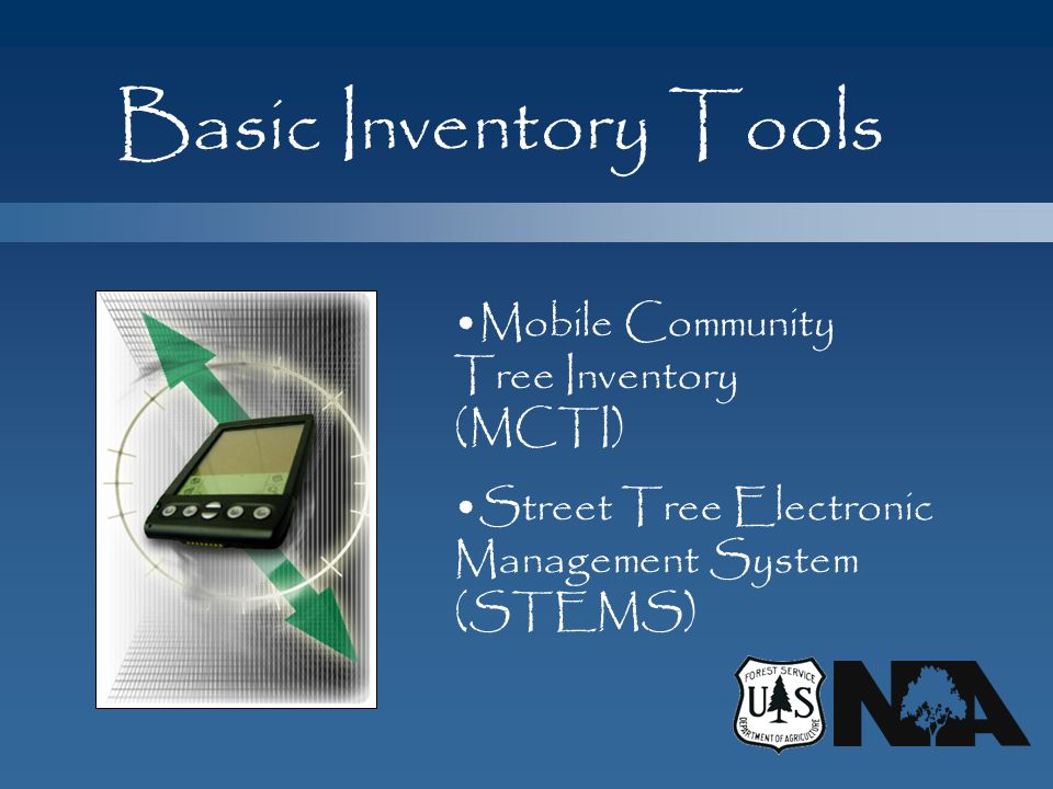 Basic Inventory Tools Mobile Community Tree Inventory (MCTI)