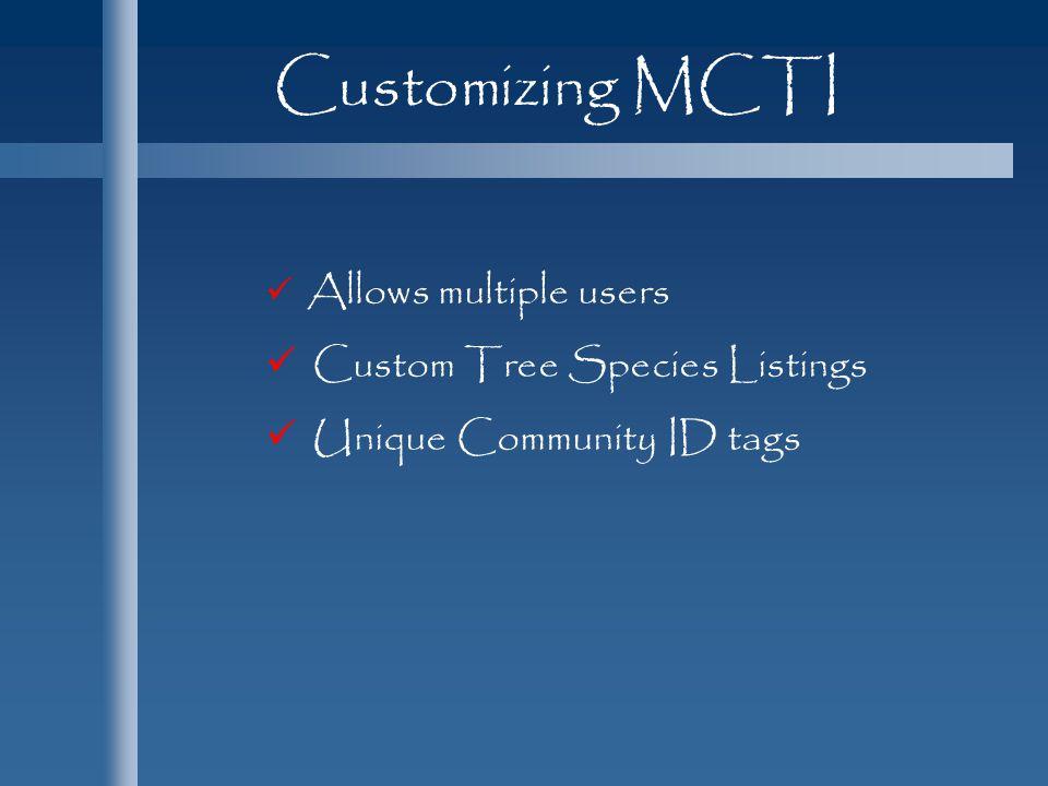 Customizing MCTI Custom Tree Species Listings Unique Community ID tags