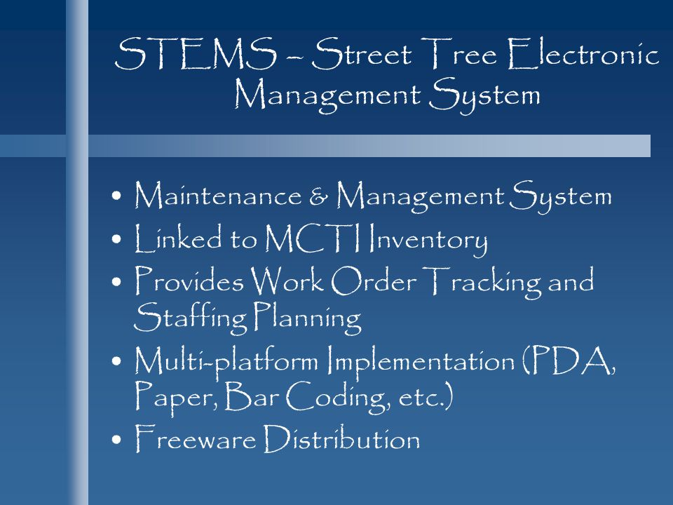 STEMS – Street Tree Electronic Management System