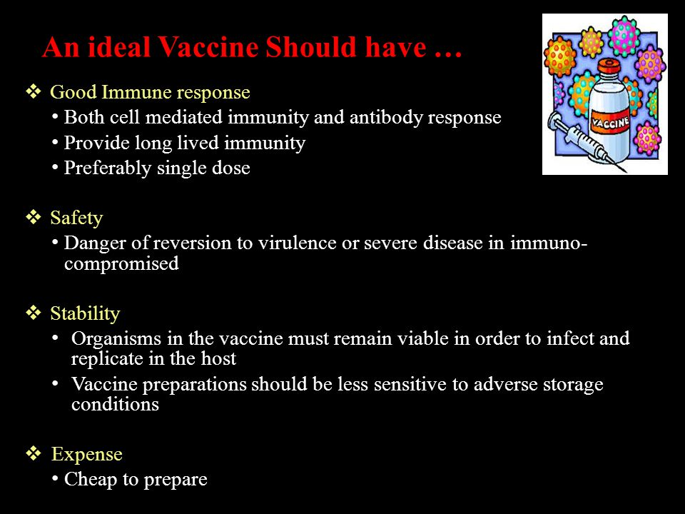 An ideal Vaccine Should have …