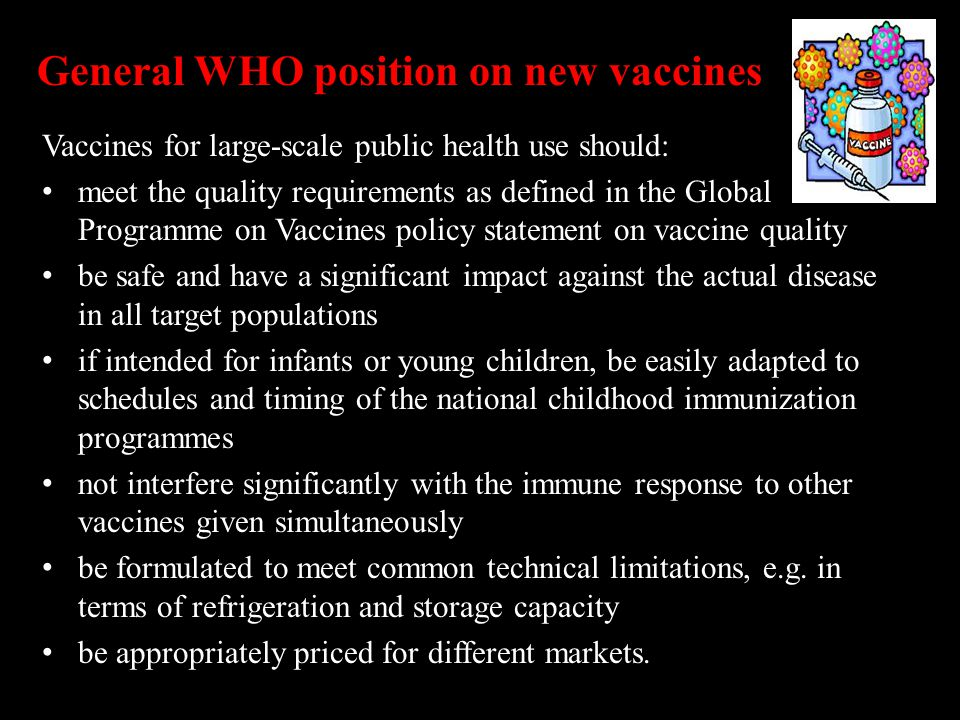 General WHO position on new vaccines