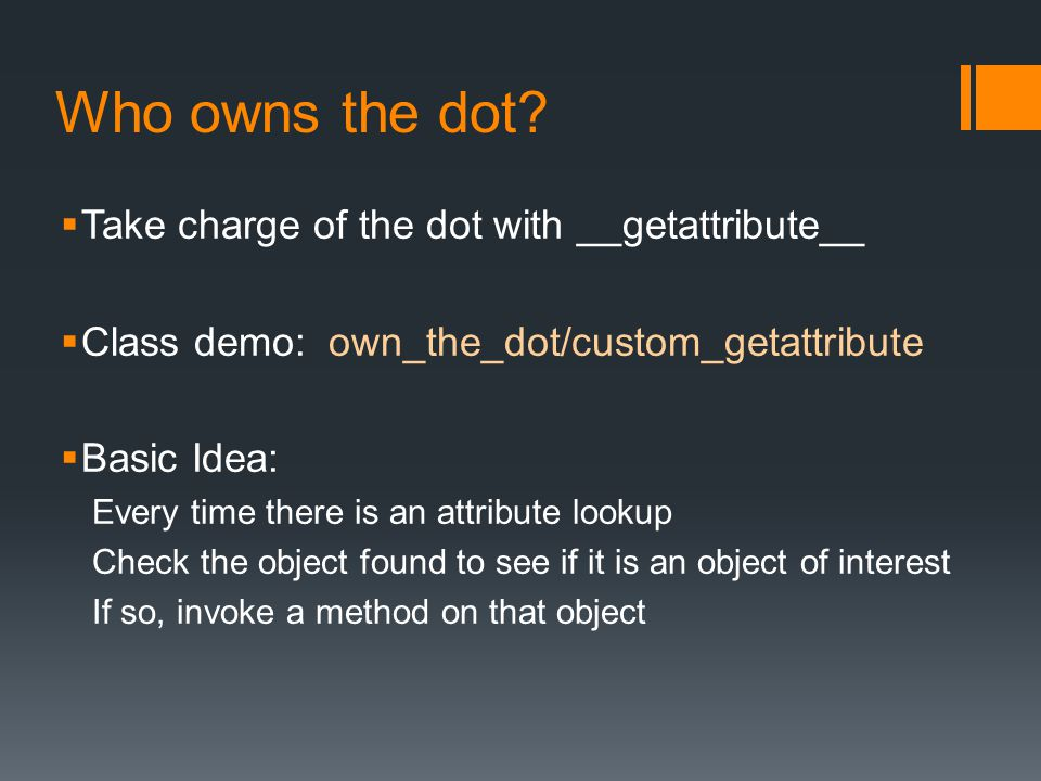Who owns the dot Take charge of the dot with __getattribute__