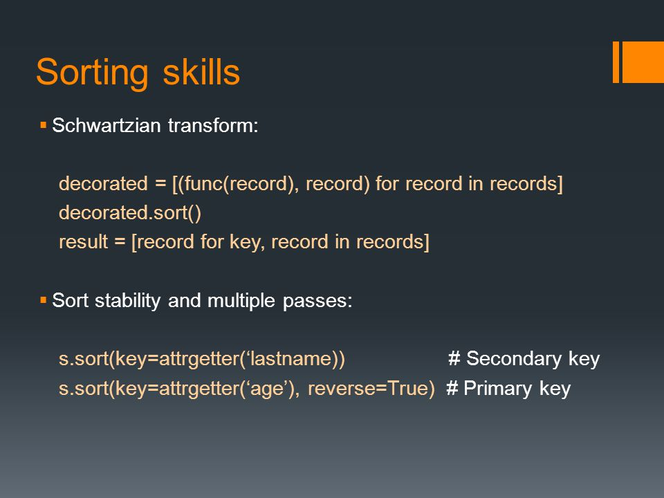 Sorting skills Schwartzian transform: