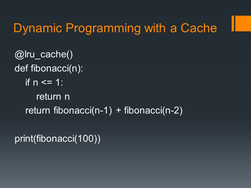 Dynamic Programming with a Cache