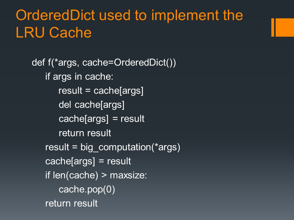 OrderedDict used to implement the LRU Cache