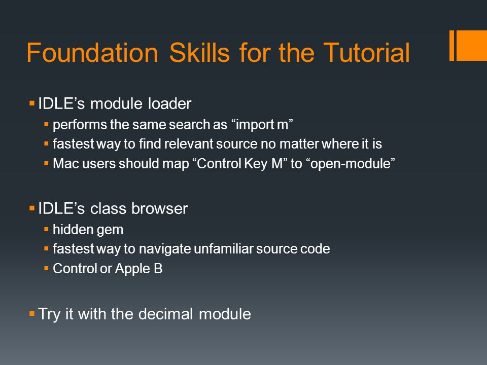 Foundation Skills for the Tutorial