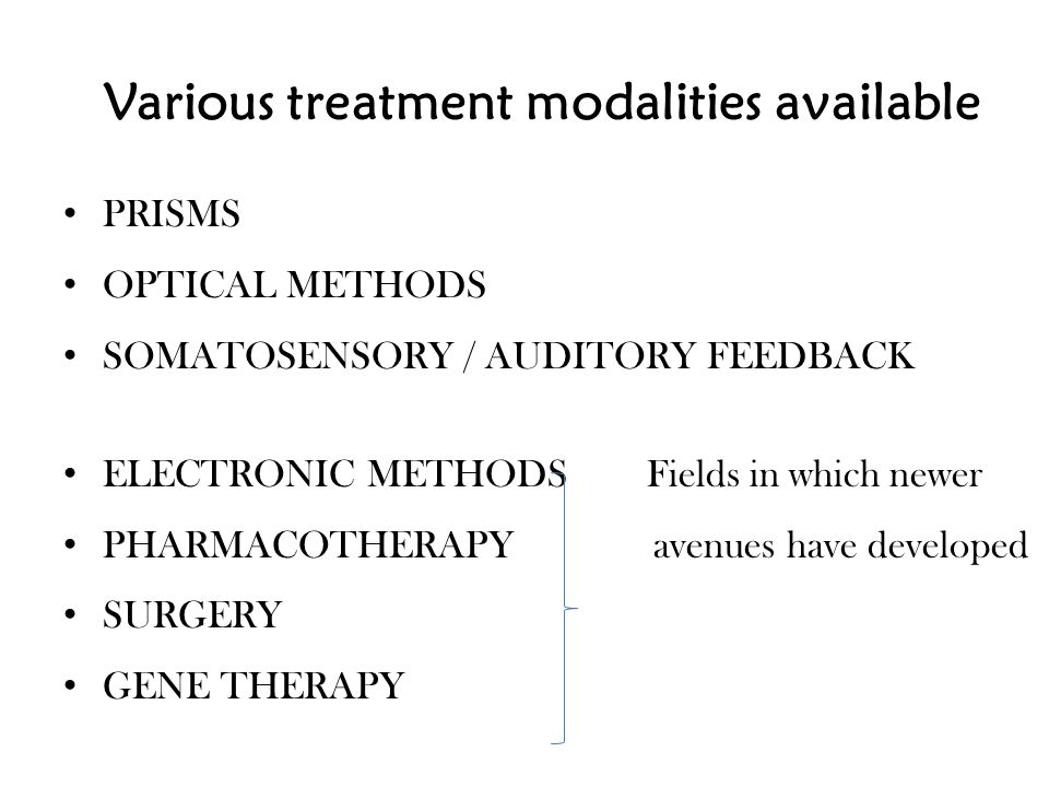 Various treatment modalities available