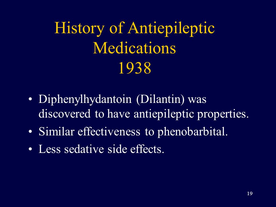 History of Antiepileptic Medications 1938