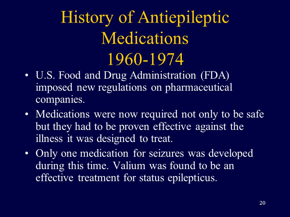 History of Antiepileptic Medications 1960-1974