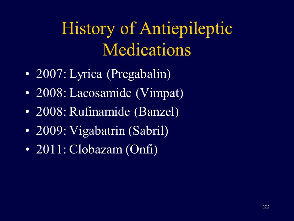 History of Antiepileptic Medications