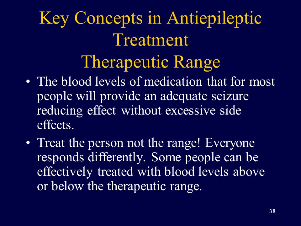 Key Concepts in Antiepileptic Treatment Therapeutic Range