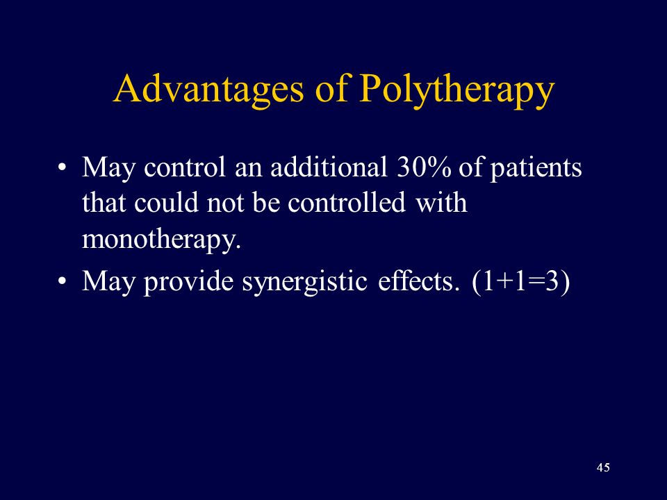 Advantages of Polytherapy