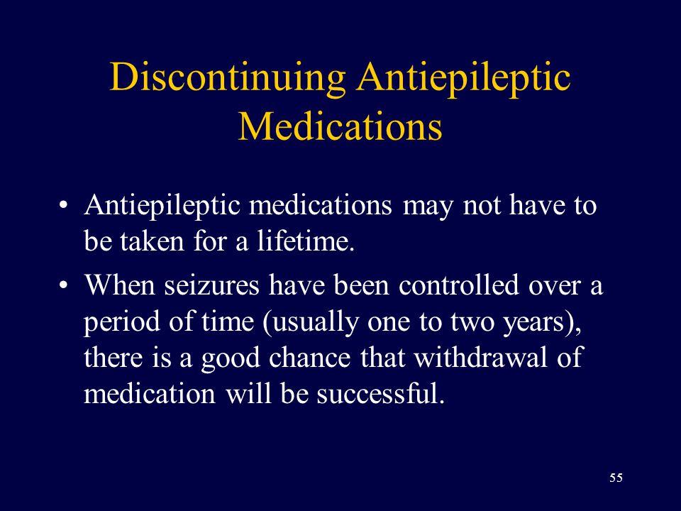 Discontinuing Antiepileptic Medications
